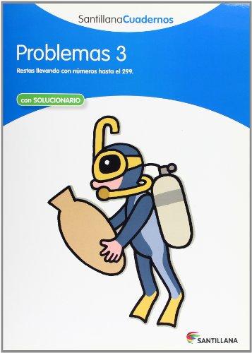 PROBLEMAS 3 SANTILLANA CUADERNOS - 9788468012476
