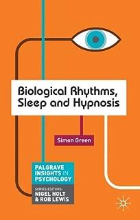 Biological Rhythms, Sleep and Hypnosis (Macmillan Insights in Psychology series)