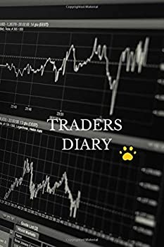 Traders Diary  Trader Diary log & Investing Journal for active traders of stocks and options  day traders short-term traders and investors  record .. & Keep Track of your Trade History.