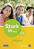 Stark in ... Religion: Lern- und Arbeitsheft 5/6 -