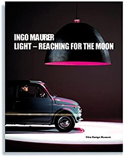 Ingo Maurer: Light: Reaching for the Moon