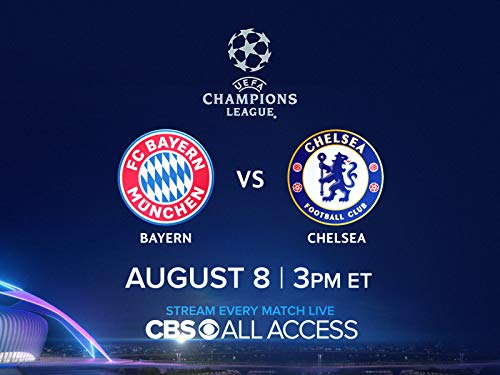 Match Preview: Live on Sat, 8/8/20 at 3pm ET - Bayern v. Chelsea