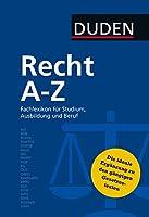 Duden Recht A - Z: Fachlexikon fuer Studium, Ausbildung und Beruf