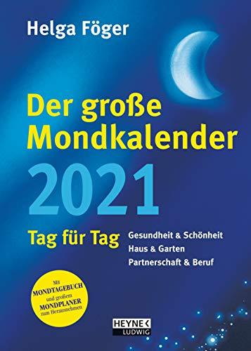 Der große Mondkalender 2021: Tag für Tag - Buchkalender 17,0 x 24,0 cm