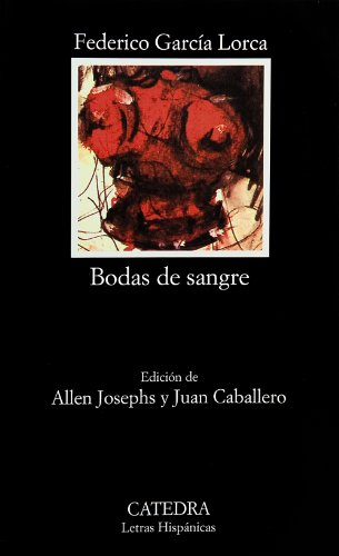 Bodas de Sangre (Letras Hispanicas) (Spanish Edition)