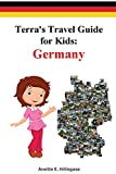 Terra's Travel Guide for Kids: Germany (Paperback) (1) (Fun Around the World)
