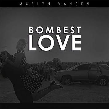 Bombest Love