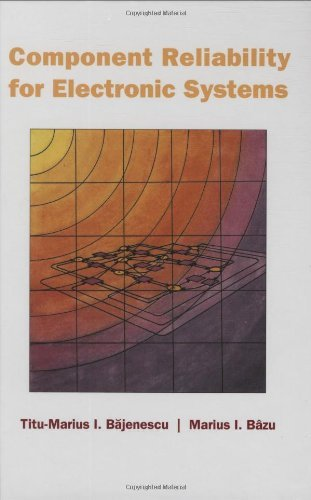 Component Reliability for Electronic Systems (Artech House Remote Sensing Library) (English Edition)