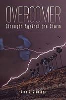 Overcomer: Strength Against the Storm