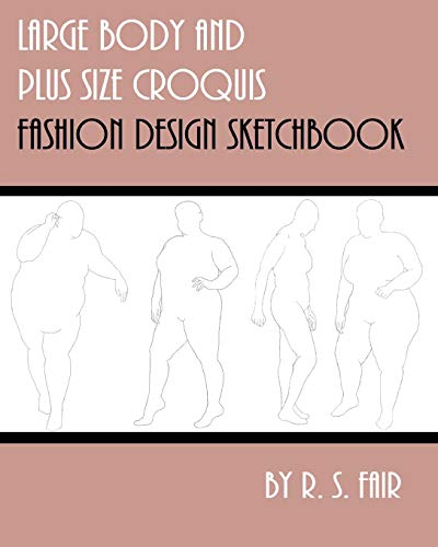 Large Body and Plus Size Croquis Fashion Design Sketchbook