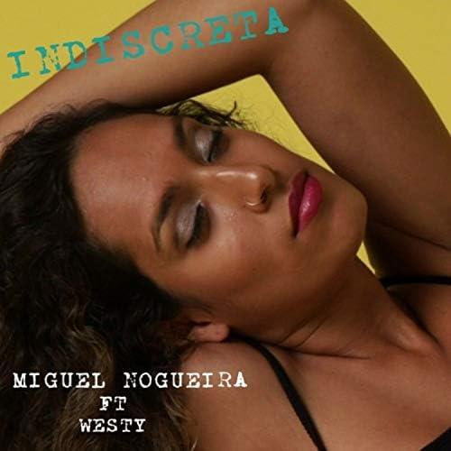 Miguel Nogueira & Westy