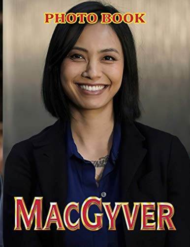 Macgyver Photo Book: Macgyver 20 Unique Image Book Books For Adults, Teenagers