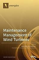 Maintenance Management of Wind Turbines