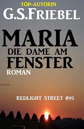 Maria - die Dame am Fenster: Redlight Street #95