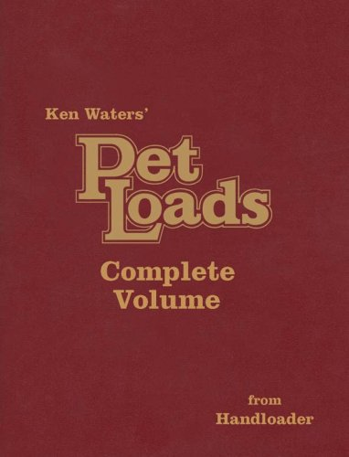 Compare Textbook Prices for Pet Loads the Complete Volume 9th Edition ISBN 9781879356641 by Ken Waters