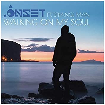 Walking on My Soul