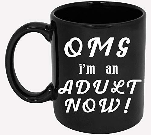 Divertidos regalos de cumpleaños número 18 - ¡Dios mío, ahora soy un adulto! Taza de café - Taza de 11 oz para su hijo, hija, niños, mejor amigo - Nacido en 2000 Regalo de 2001 años para 18 años - Dec