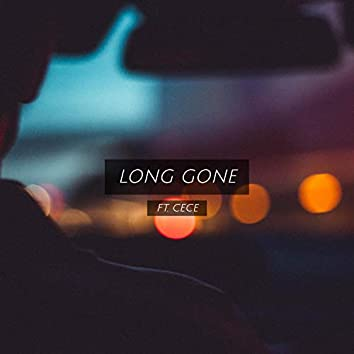 Long Gone (feat. Cece)