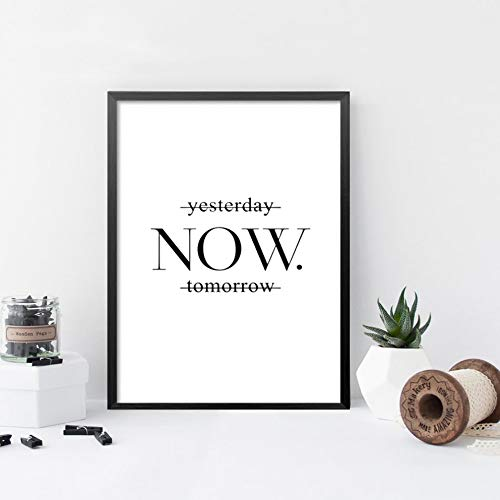 Yesterday Now Tomorrow Motivational poster wall art print on wall minimalist black white prints wall decor art picture 30x45CM SIN marco