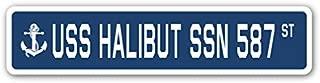 USS Halibut SSN 587 Street Sign us Navy Ship Veteran Sailor Gift