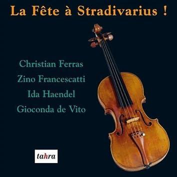 La fête à Stradivarius