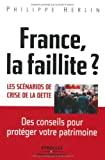 France, la faillite ? (French Edition) by Philippe Herlin(1905-07-02) - Editions D'Organisation