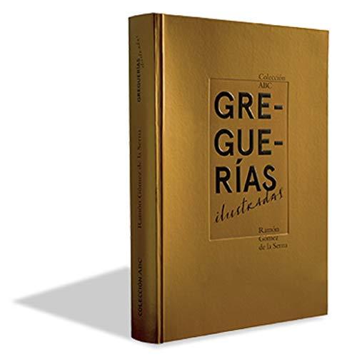 Greguerías Ilustradas: Ramón Gómez de la Serna