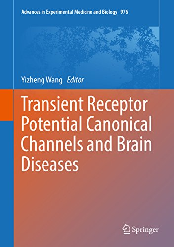 Transient Receptor Potential Canonical Channels and Brain Diseases (Advances in Experimental Medicin