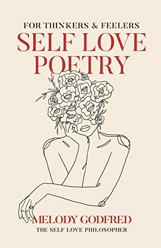 Self Love Poetry: For Thinkers a...