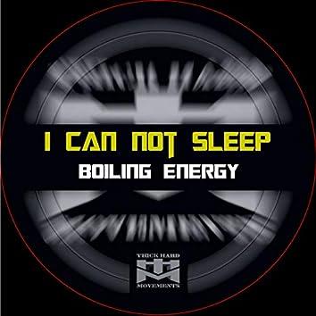 I Can Not Sleep