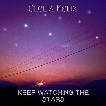 Keep Watching The Stars