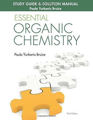 Compare Textbook Prices for Study Guide & Solution Manual for Essential Organic Chemistry 3 Edition ISBN 9780133867251 by Bruice, Paula