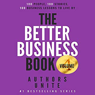 The Better Business Book: 100 People, 100 Stories, 100 Business Lessons to Live By audiobook cover art