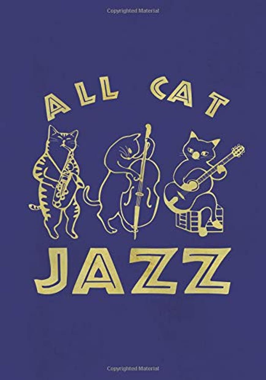 センター見る関与するAll Cat Jazz: cute Funny gift for jazz lover or crazy cat lady notebook journal.