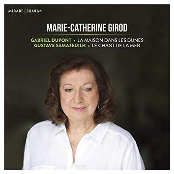 Gabriel Dupont: La Maison dans les dunes - Gustave Samazeuilh: Le Chant de la mer