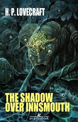 The Shadow Over Innsmouth (English Edition)
