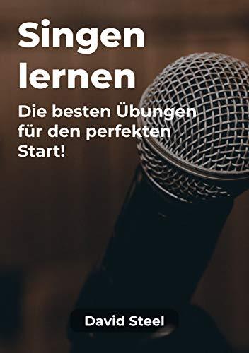 Singen lernen: Die besten Übungen für den perfekten Start!