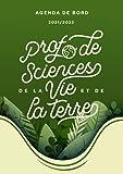 Agenda de bord 2021/2022 professeur de Sciences de la Vie et de la Terre: Carnet de bord A4 pour les enseignants