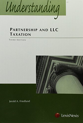 Download Understanding Partnership and LLC Taxation 1422490912