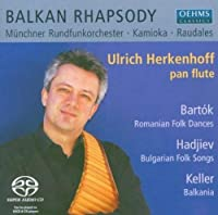 Balkan Rhapsody / Classical Folk Song Suites Arranged for Panflute and Orchestra by Munich Radio Orchestra (2013-08-05)