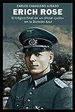 Erich Rose: El trágico final de un oficial «judío» en la División Azul