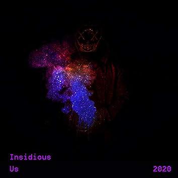 Insidious Us