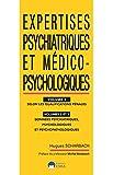 EXPERTISES PSYCHIATRIQUES ET MEDICO-PSYCHOLOGIQUES VOL1-VOL2-VOL3 - SELON LES QUALIFICATIONS PENALES-DONNEES PSYCHIATRIQUES, PSYCHOLOGIQUES ET......