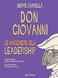 Don Giovanni. Le maschere delle leadership