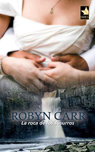 La roca de los susurros de Robyn Carr