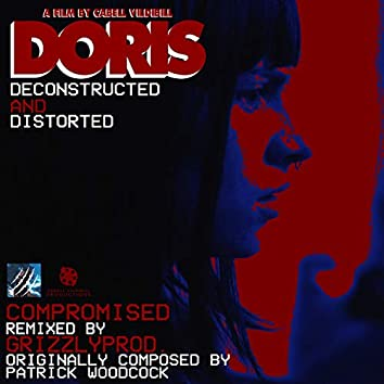 Compromised  [Doris Deconstructed and Distorted]