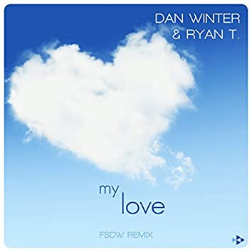 My Love (FSDW Remix)