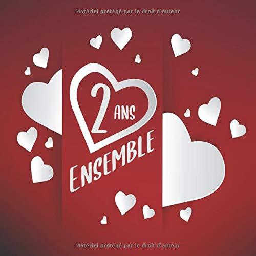 2 ans ensemble: Livre d'or d'anniversaire de rencontre pour les couples | 100 pages décorées à remplir | Cœurs et amour