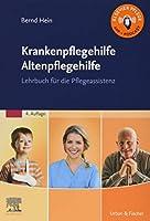 Krankenpflegehilfe Altenpflegehilfe: Lehrbuch fuer die Pflegeassistenz