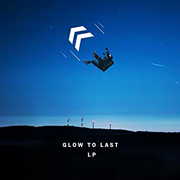 Glow to Last